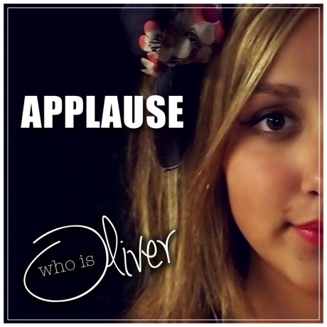 Who is Oliver – Applause