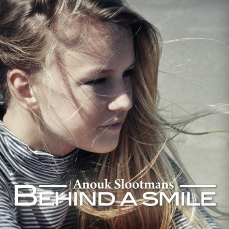 Anouk Slootmans – Behind a Smile